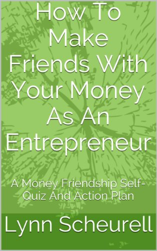 how to make friends with your money as an entrepreneur