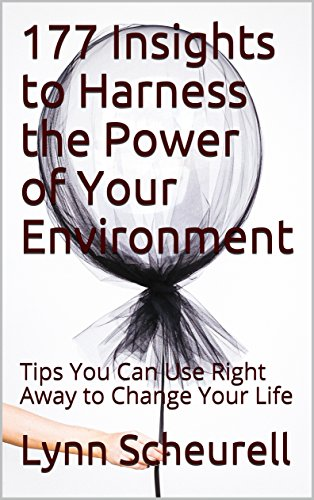 177 Insights to Harness the Power of Your Environment